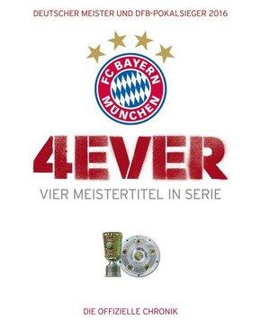 FC Bayern München - Die Chronik 2016