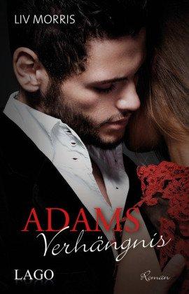 Adams Verhängnis