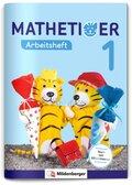 Mathetiger, Neubearbeitung 2016: 1. Schuljahr, Arbeitsheft; Bd.1