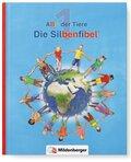 ABC der Tiere, Neubearbeitung 2016: 1. Schuljahr, Die Silbenfibel