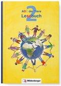ABC der Tiere, Neubearbeitung 2016: 2. Schuljahr, Lesebuch
