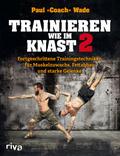 Trainieren wie im Knast - Bd.2