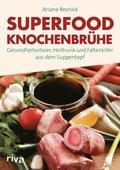 Superfood Knochenbrühe