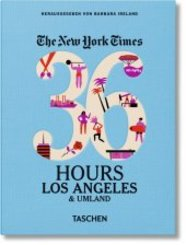 The New York Times, 36 Hours, Los Angeles & Umland