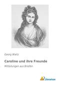 Caroline und ihre Freunde