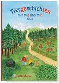 Tiergeschichten mit Mia und Mio: Auerhahn, Hase, Kühe, Reh, Uhu; Bd.4