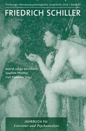 Freiburger literaturpsychologische Gespräche: Friedrich Schiller; Bd.35