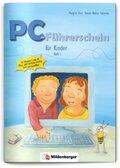 PC-Führerschein für Kinder: Schülerarbeitsheft, Klasse 1/2 - H.1
