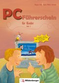 PC-Führerschein für Kinder: Schülerarbeitsheft, Klasse 3/4 - H.2