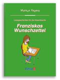 Franziskas Wunschzettel