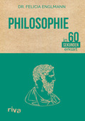 Philosophie in 60 Sekunden erklärt