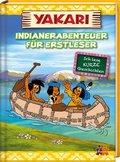Yakari - Indianerabenteuer für Erstleser