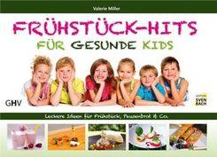 Frühstück-Hits für gesunde Kids