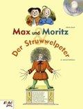 Max und Moritz / Der Struwwelpeter, m. Audio-CD