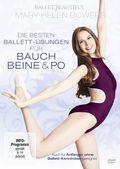 Mary Helen Bowers - Die besten Ballett-Übungen für Bauch, Beine, Po, 1 DVD