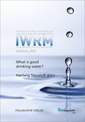 Was ist gutes Trinkwasser? What is good Drinking Water?.