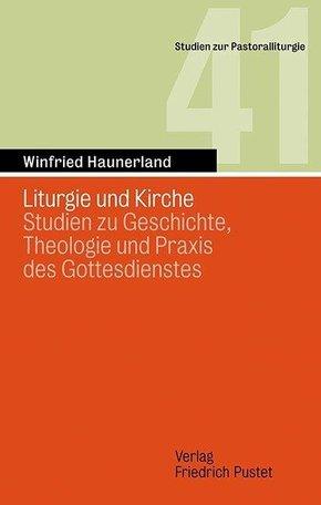 Liturgie und Kirche