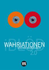 WAHRIATIONEN 2.0