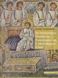 Die frühchristlichen Mosaiken des Triumphbogens von S. Maria Maggiore in Rom