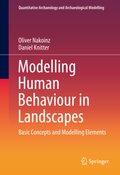Modelling Human Behaviour in Landscapes
