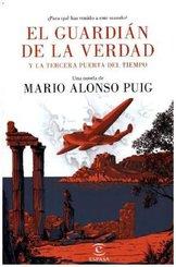 El guardián de la verdad y la tercera puerta del tiempo (Spanische Ausgabe)
