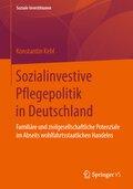 Sozialinvestive Pflegepolitik in Deutschland
