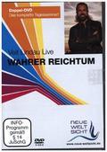 Wahrer Reichtum, 2 DVDs