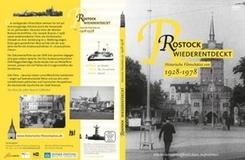 Rostock wiederentdeckt. Historische Filmschätze von 1928 - 1978, 1 DVD