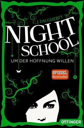 Night School. Um der Hoffnung willen