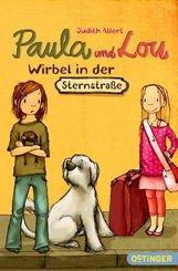 Paula und Lou: Wirbel in der Sternstraße