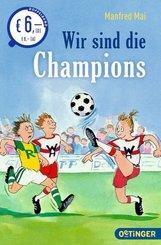 Wir sind die Champions