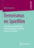 Terrorismus im Spielfilm
