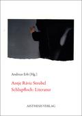 Antje Rávic Strubel. Schlupfloch: Literatur