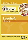 Inklusion von Anfang an - Deutsch 1. Klasse, Leseheft: Lesestarter - Bd.3