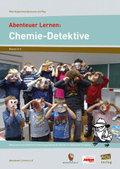 Abenteuer Lernen: Chemie-Detektive