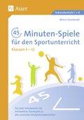 45-Minuten-Spiele für den Sportunterricht, Klassen 5-12