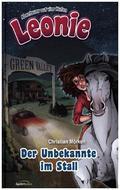 Leonie, Abenteuer auf vier Hufen - Der Unbekannte im Stall