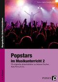 Popstars im Musikunterricht - Bd.2