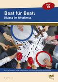 Beat für Beat: Klasse im Rhythmus, m. Audio-CD