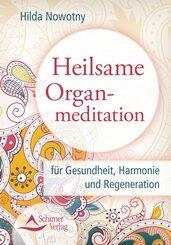Heilsame Organmeditation