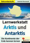 Lernwerkstatt Arktis und Antarktis / Sekundarstufe