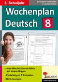 Wochenplan Deutsch, 8. Schuljahr