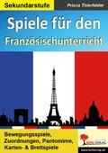Spiele für den Französischunterricht / Sekundarstufe