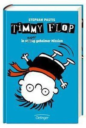 Timmy Flop - In super geheimer Mission