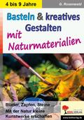 Basteln & kreatives Gestalten mit Naturmaterialien