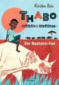 Thabo, Detektiv & Gentleman - Der Nashorn-Fall