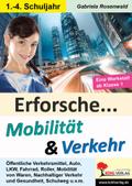 Erforsche ... Mobilität & Verkehr