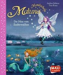 Maluna Mondschein. Die Nixe vom Zauberwaldsee