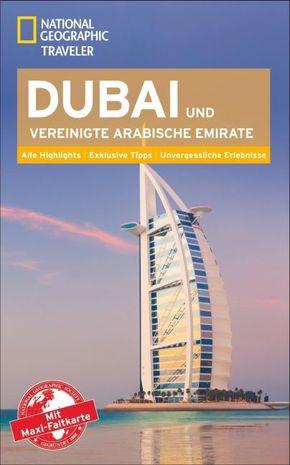 National Geographic Traveler Dubai & Vereinigte Arabische Emirate mit Maxi-Faltkarte