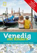 National Geographic Familien-Reiseführer Venedig mit Kindern